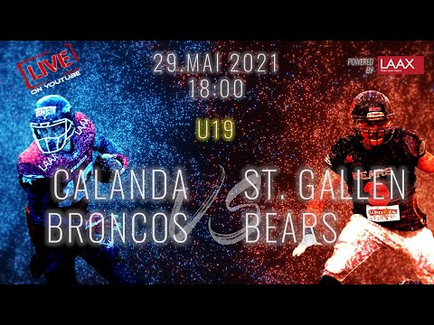 U19 GAME DAY | Calanda BRONCOS vs St. Gallen BEARS