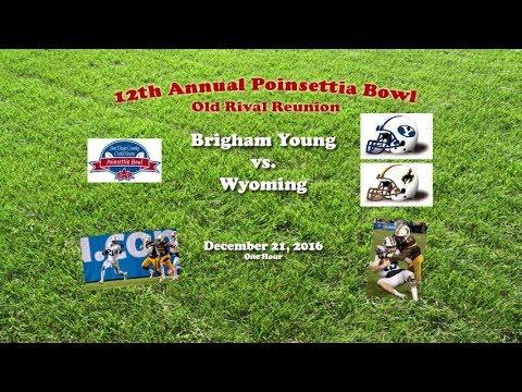 2016 Poinsettia Bowl (BYU v Wyoming) One Hour